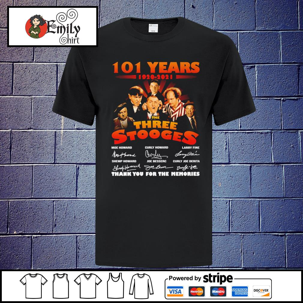 101 Years 1920-2021 The Three Stooges signatures shirt