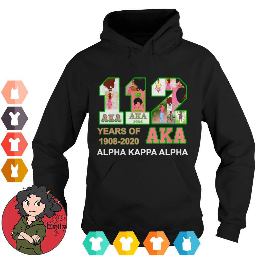 112 Years of Aka Alpha Kappa Alpha 1908-2020 Hoodie