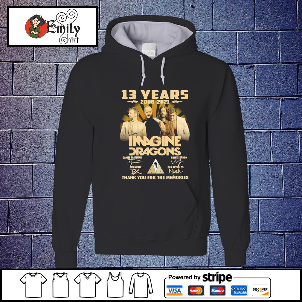 13 Years 2008 2021 Imagine Dragons signatures thank you for the memories Hoodie
