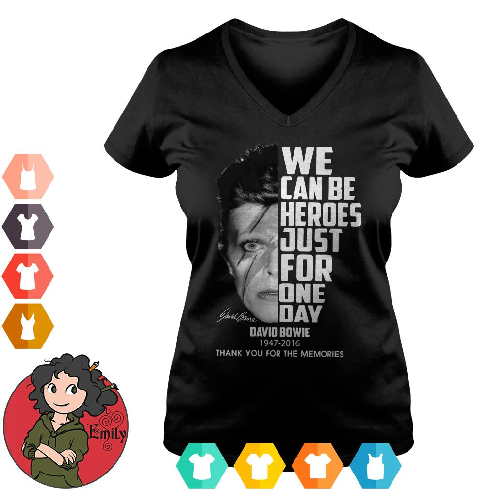 We can be heroes just for one day David Bowie 1947-2016 V-neck t-shirt