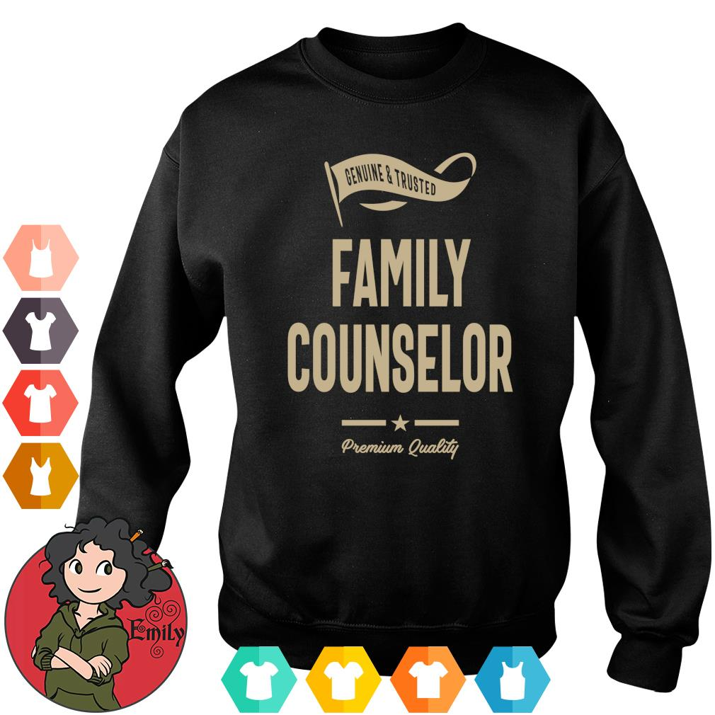 Genuine and trusted family counselor shirt premium quality s Sweater