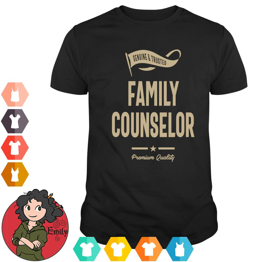 Genuine and trusted family counselor shirt premium quality s shirt